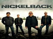 nickelback- if today was your last day