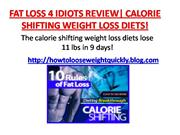 fat loss 4 idiots review - calorie shifting weight loss diet
