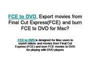FCE to DVD, Export movies from Final Cut Express(FCE) and burn FCE to