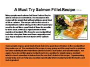 a must try salmon fillet recipe
