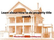 Learn about How to do property title search