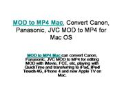 MOD to MP4 Mac, Convert Canon, Panasonic, JVC MOD to MP4 for Mac OS