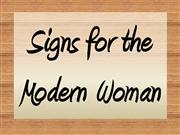 Signs for the Modern Woman