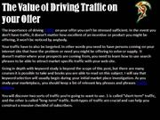 The Value of Driving Traffic on your Offer