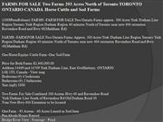 farms for sale two farms 293 acres north of toronto toronto ontario