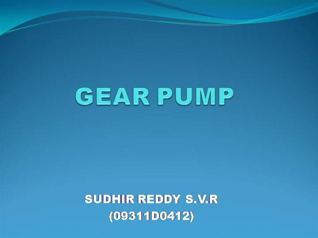 Gear Pump Ppt Gear Pump |authorstream
