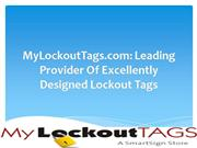 MyLockoutTags.com: Leading Provider Of Excellently Designed Lockout Ta