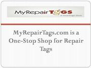 My Repair Tags is a One-Stop Shop for Repair Tags