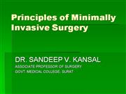 Principles of Minimally Invasive Surgery