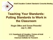 Teaching Your Standards -  Putting Standards to Work in the Classroom