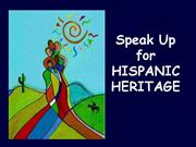 Speak Up for Hispanic Heritage