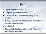 SKIN-Anatomy and Physiology
