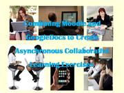 Combining Moodle and GoogleDocs to Create Asynchronous Collaborative