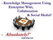 knowledge management using enterprise wiki?absolutely!