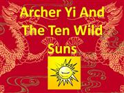 archer yi and the ten wild suns