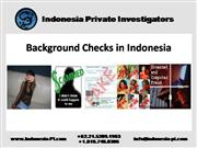Indonesia Background Checks