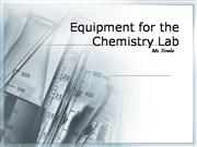 Equipment for the Chemistry Lab
