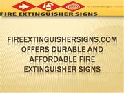 Fireextinguishersigns.Com Offers Durable And Affordable Fire Extinguis