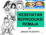 KESEHATAN REPRODUKSI REMAJA