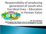 Responsibility of producing