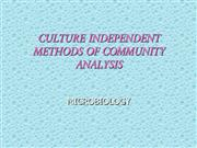 CULTURE INDEPENDENT METHODS OF COMMUNITY ANALYSIS
