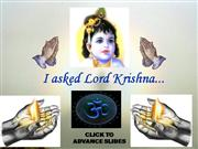 I_Asked_Krishna.ppt
