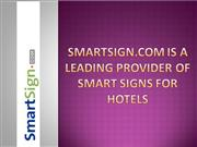 SmartSign.com is A Leading Provider of Smart Signs for Hotels