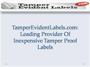 TamperEvidentLabels.com: Leading Provider Of Inexpensive Tamper Proof