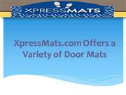 XpressMats Offers a Variety of Door Mats