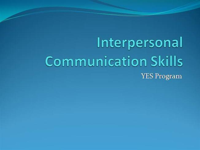 Interpersonal Communication Skills authorSTREAM – Communication Skills Ppt