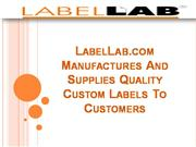LabelLab.com Manufactures And Supplies Quality Custom Labels To Custom