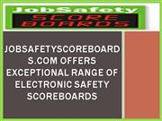 JobSafetyScoreboards.com Offers Range Of Electronic Safety Scoreboards