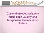 CustomBarcodeLabels.com offers High Quality Barcode Asset Labels