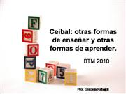 ceibal: otras formas de ensear y otras formas de aprender.
