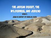 The Judean Desert, the Wilderness, and