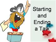 Starting and Ending a Talk