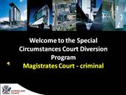 Special Circumstances Court Project UQ
