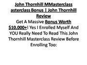 john thornhill masterclass bonus - john thornhill masterclass review