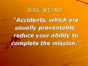 RISK  MEANS