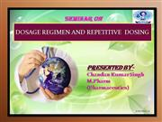 dosages rgimen and repititive dosing