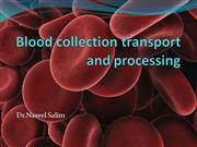 blood collection transport and processing