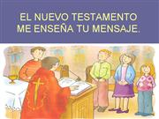 EL NUEVO TESTAMENTO ME ENSEA TU MENSAJE