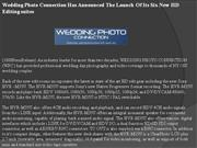 wedding photo connection has announced the launch of its six new hd