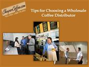 tips for choosing a wholesale coffee distributor