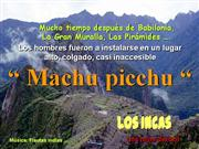 El origen de MACHU PICCHU