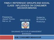 social class, family, reference group influence on consumer decision.