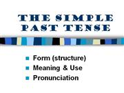 The Simple Pasts Tense