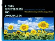 STRESS RESERVATION AND COMMUNALISM