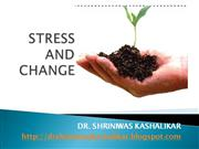 STRESS AND CHANGE