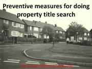 Preventive measures for doing property title search